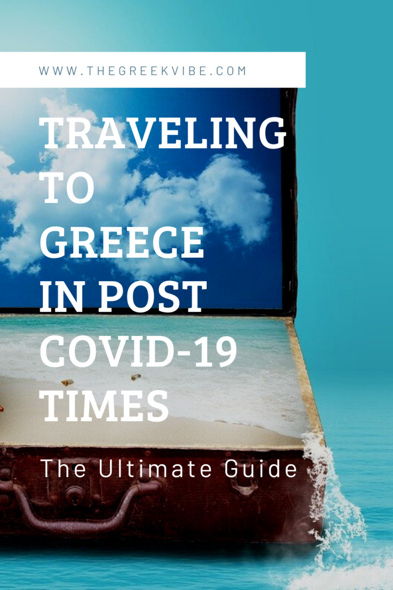All You Need to Know about Post Covid-19 Travel to Greece