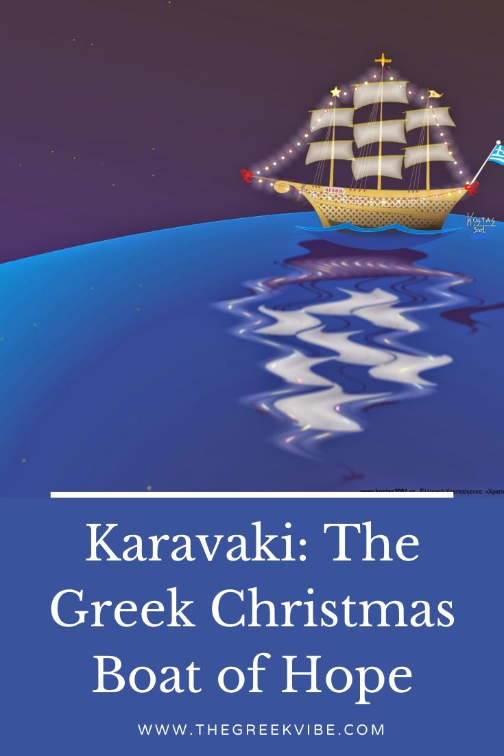 Karavaki: The Greek Christmas Boat of Hope