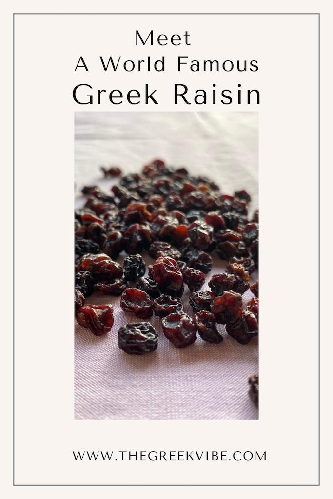 Meet A World Famous Greek Raisin